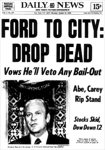 Ford Headline During The 1975 New York City Financial Crisis